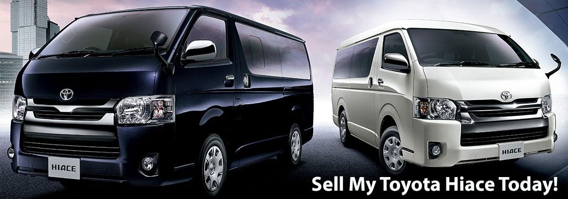 Sell My Toyota Hiace - Toyota Hiace Buyers